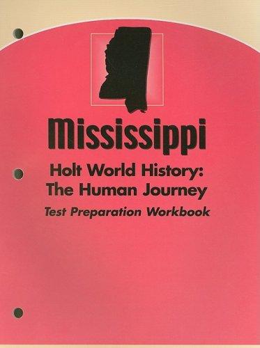 9780030384110: Holt World History:  Human Journey Mississippi: Test Prep Workbook Grades 9-12