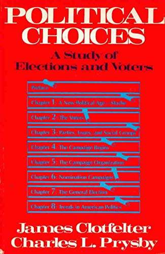 9780030384561: Political Choices: A Study of Elections and Voters