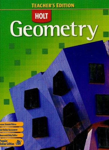 Geometry (Teacher's Edition): HOLT, RINEHART AND WINSTON