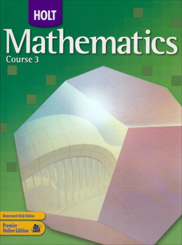 9780030385421: Holt Mathematics: Student Edition Course 3 2007