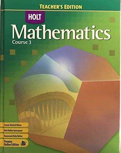 9780030385469: Holt Mathematics: Teacher's Edition Course 3 2007