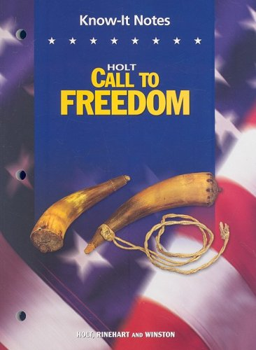 9780030385940: Holt Call to Freedom: KNOW-IT NOTES CTF 2005 Grade 08