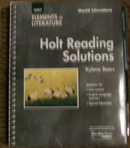 Holt Reading Solutions World Literature (Elements of Literature) (003038754X) by Kylene Beers