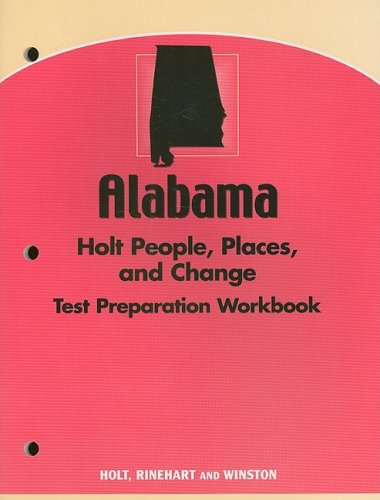 9780030388521: Holt People, Places, and Change: An Introduction to World Studies Alabama: Text Prep Workbook Grades 6-8