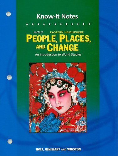 9780030388545: Holt People, Places, and Change: An Intro to World Studies: Eastern Hemisphere: Chapter Resources: Know-It Notes