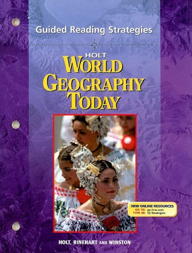 Holt World Geography Today: Guided Reading Strategies: Rinehart,; Holt, Winston