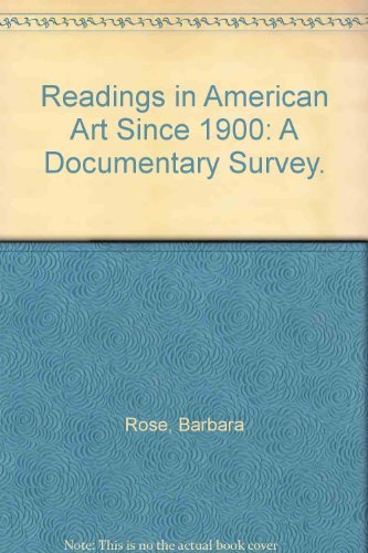 9780030388866: Readings in American Art Since 1900: A Documentary Survey.