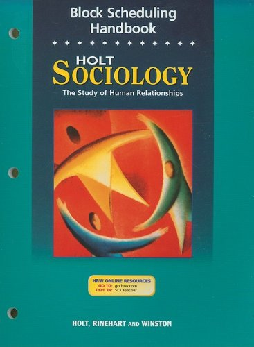 9780030388880: Holt Sociology:  The Study of Human Relationships: Block Scheduling Notebook Grades 9-12