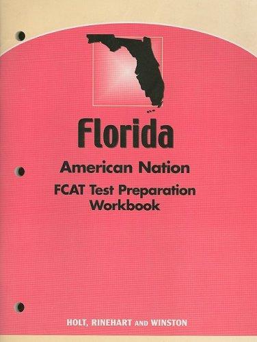 9780030389191: Holt American Nation Florida: FCAT Test Prep Workbook Grades 9-12