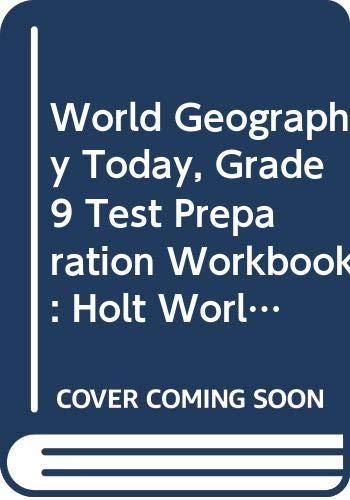 9780030389528: World Geography Today, Grade 9 Test Preparation Workbook: Holt World Geography Today South Carolina