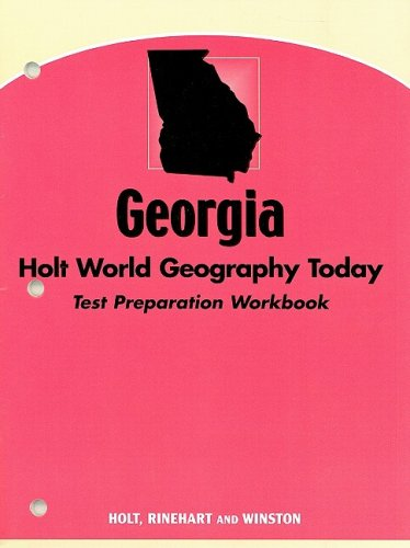 9780030389566: Holt World Geography Today Georgia: Test Preparation Workbook WGT 2005