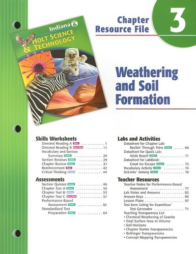 9780030389924: Indiana Holt Science & Technology Chapter 3 Resource File: Weathering and Soil Formation: Grade 6