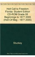 9780030391699: Holt Call to Freedom Florida: Student Edition CD-ROM Grade 08 Beginnings to 1877 2005