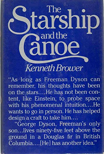 9780030391965: The Starship and the Canoe