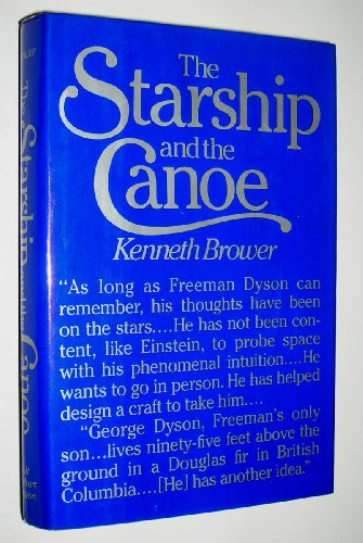 9780030391965: The Starship and the Canoe