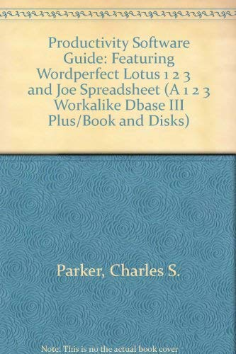 9780030396373: Productivity Software Guide: Featuring Wordperfect Lotus 1 2 3 and Joe Spreadsheet (A 1 2 3 Workalike Dbase III Plus/Book and Disks)
