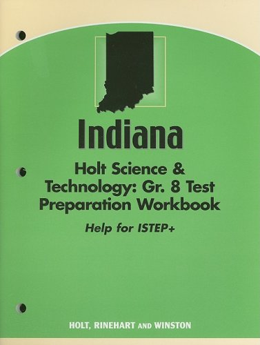 Holt Science and Technology Indiana: ISTEP Test: HOLT, RINEHART AND