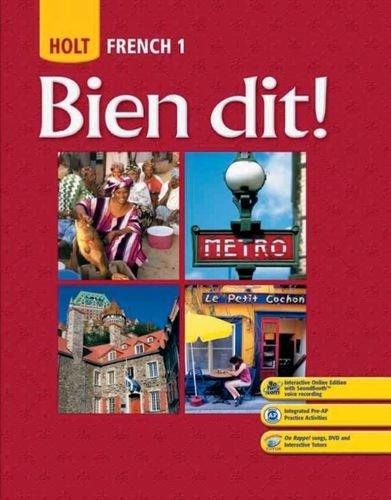 Bien dit!: Student Edition Level 1 2008: HOLT, RINEHART AND