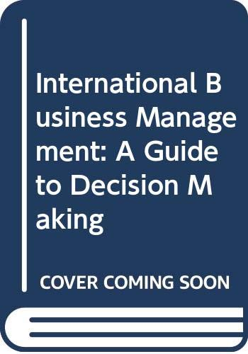 9780030401817: International Business Management: A Guide to Decision Making (The Dryden Press series in management)