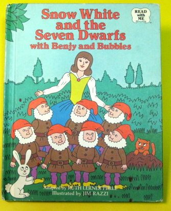 Snow White and the Seven Dwarfs, With Benjy and Bubbles (Read With Me) (003040231X) by Ruth Lerner Perle; Jim Razzi