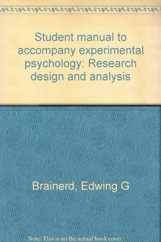 9780030402562: Student manual to accompany experimental psychology: Research design and analysis