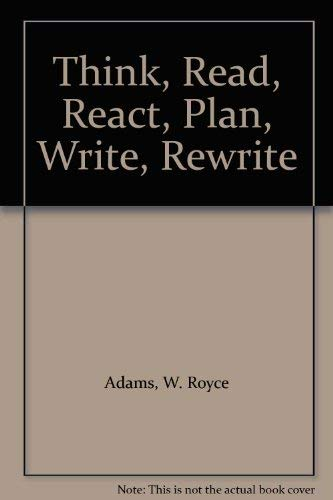 9780030404368: Think, Read, React, Plan, Write, Rewrite