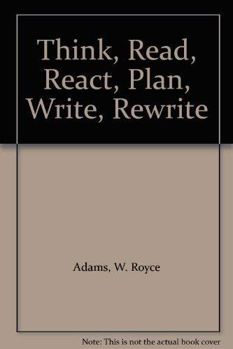 9780030404368: Think, Read, React, Plan, Write, Rewrite