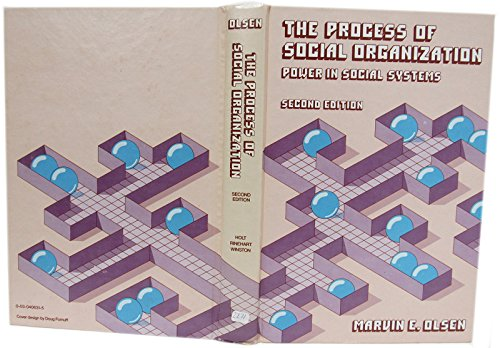 9780030406317: The Process of Social Organization: Power in Social Systems