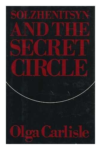 9780030406966: Solzhenitsyn and the secret circle
