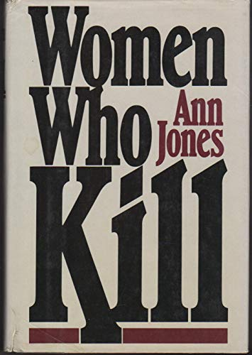 9780030407116: Women Who Kill