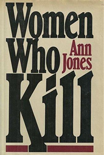 9780030407116: Women Who Kill