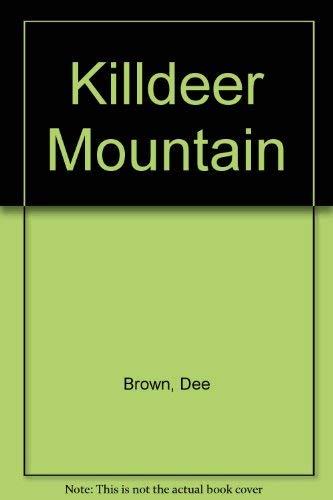 9780030409196: Killdeer Mountain