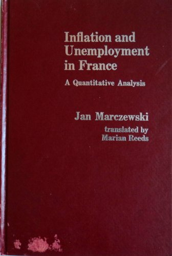 9780030409219: Inflation and Unemployment in France: A Quantitative Analysis
