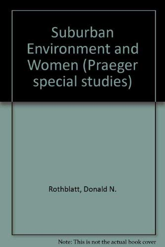 9780030410314: Suburban Environment and Women