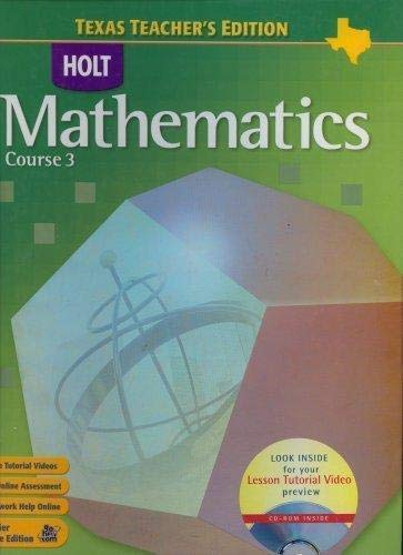 9780030411571: Mathematics Course 3 Texas Teacher's Edition