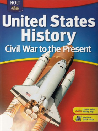 9780030412073: Holt United States History: Student Edition Grades 6-9 Civil War to the Present 2007