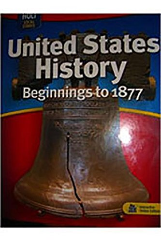 9780030412127: Holt Social Studies: United States History: Beginnings to 1877: Student Edition 2007