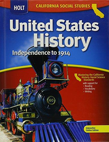 Holt United States History: Independence to 1914,: HOLT, RINEHART AND