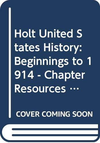 9780030413438: United States History: Chapter Resources Package Beginnings to 1914