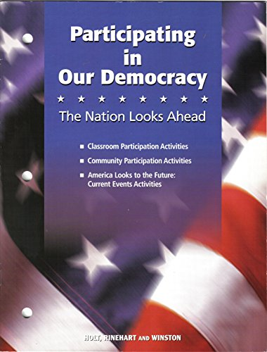 9780030413490: Holt Call to Freedom: PARTICIPATING IN OUR DEMOCRACY CTF 2005 Grade 08 Participating in our Democracy