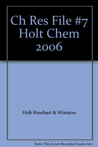 Ch Res File #7 Holt Chem 2006: Holt Rinehart &
