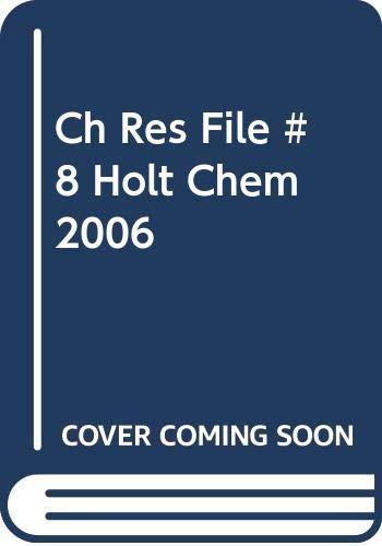 Ch Res File #8 Holt Chem 2006: Holt Rinehart &