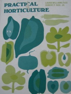 9780030414558: Practical Horticulture
