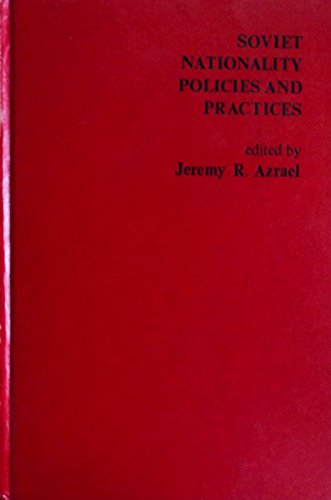 9780030414763: Soviet Nationality Policies and Practices