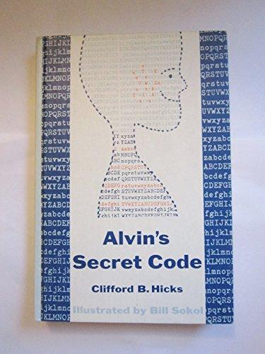 9780030415609: Alvin's Secret Code