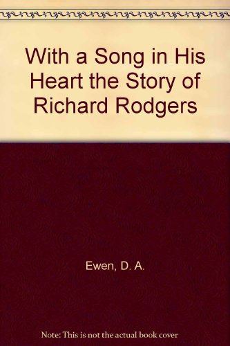 9780030415807: With a Song in His Heart the Story of Richard Rodgers