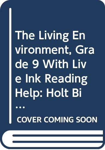 9780030416194: The Living Environment, Grade 9 With Live Ink Reading Help: Holt Biology New York