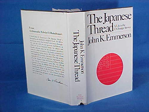 The japanese thread A life in the U.S. Foreign service