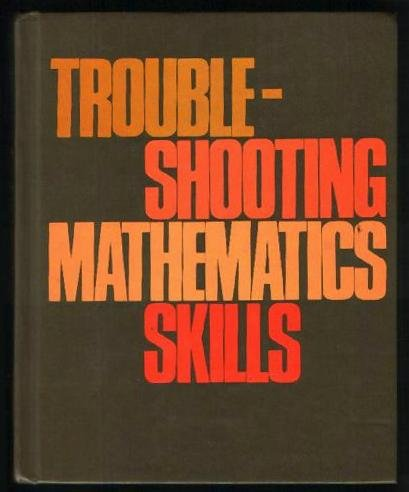 9780030416866: Troubleshooting Math Skills, 4th Edition