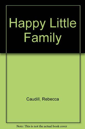 9780030417054: Happy Little Family